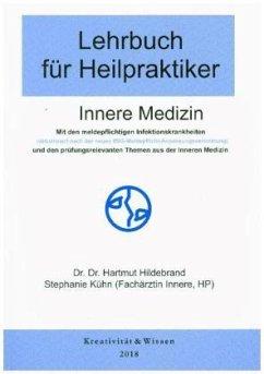 Innere Medizin / Lehrbuch für Heilpraktiker .1
