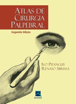9788567661551 - Sbrissa, Renato Acosta; Pitanguy, Ivo: Atlas de cirurgia palpebral (eBook, ePUB) - Book