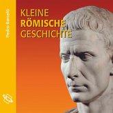 Kleine römische Geschichte (Ungekürzt) (MP3-Download)