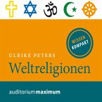 Weltreligionen (Ungekürzt) (MP3-Download)