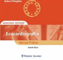 9788567661896 - Houghton, Andrew R: Making Sense Ecocardiografia (eBook, ePUB) - Livro