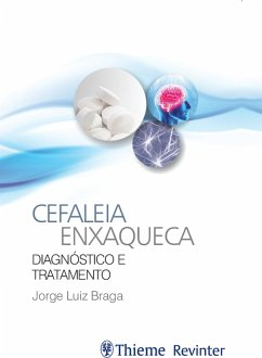 9788567661872 - Braga, Jorge Luiz: Cefaleia enxaqueca (eBook, ePUB) - Livro