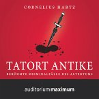 Tatort Antike (Ungekürzt) (MP3-Download)