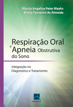 9788567661490 - Maahs, Marcia Angelica Peter; Almeida, Sheila Tamanini de: Respiração oral e apneia obstrutiva do sono (eBook, ePUB) - Livro