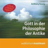 Gott in der Philosophie der Antike (Ungekürzt) (MP3-Download)