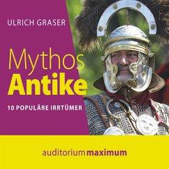 Mythos Antike (Ungekürzt) (MP3-Download) - Graser, Ulrich