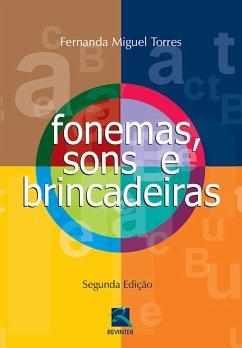 9788567661544 - Torres, Fernanda Miguel: Fonemas, sons e brincadeiras (eBook, ePUB) - Livro