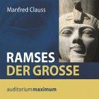 Ramses der Große (Ungekürzt) (MP3-Download)