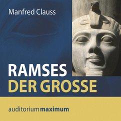 Ramses der Große (Ungekürzt) (MP3-Download) - Clauss, Manfred