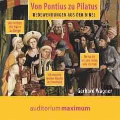 Von Pontius zu Pilatus (Ungekürzt) (MP3-Download) - Wagner, Gerhard