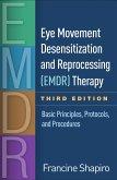 Eye Movement Desensitization and Reprocessing (EMDR) Therapy, Third Edition (eBook, ePUB)