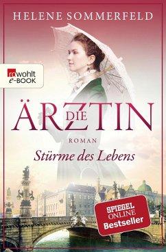 Stürme des Lebens / Die Ärztin Bd.2 (eBook, ePUB) - Sommerfeld, Helene