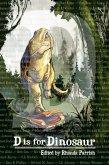 D is for Dinosaur (Alphabet Anthologies, #4) (eBook, ePUB)