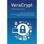 VeraCrypt Das Einsteigerseminar (eBook, ePUB)