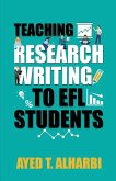 Teaching Research Writing to EFL Students