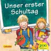 Pixi-Bücher Bestseller-Pixi: Unser erster Schultag (24x1 Exemplar)