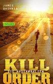 Kill Order / Die Auserwählten Bd.4