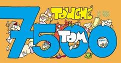 TOM Touché 7001-7500