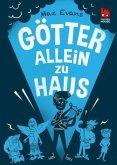 Götter allein zu Haus / Die Chaos-Götter Bd.2