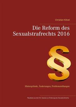 Die Reform des Sexualstrafrechts 2016