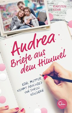 Andrea - Briefe aus dem Himmel - Kehr, Karsten