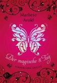 Verborgene Kräfte / Der magische achte Tag Bd.1