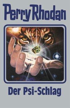 Der Psi-Schlag / Perry Rhodan - Silberband Bd.142 - Rhodan, Perry