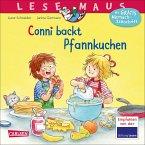 Conni backt Pfannkuchen / Lesemaus Bd.123