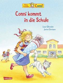 Conni-Bilderbücher: Conni kommt in die Schule (Neuausgabe) - Schneider, Liane