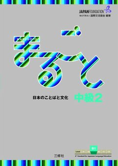 Marugoto: Japanese language and culture. Intermediate 2 (B1)