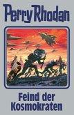 Feind der Kosmokraten / Perry Rhodan - Silberband Bd.141