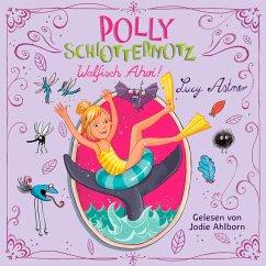 Walfisch Ahoi! / Polly Schlottermotz Bd.4 (2 Audio-CDs) - Astner, Lucy