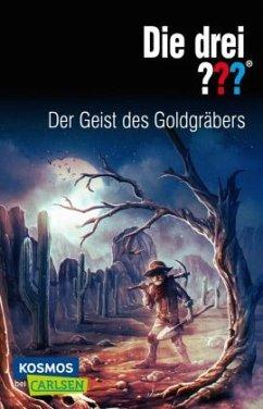 Die drei ???: Der Geist des Goldgräbers / Die drei Fragezeichen Bd.177 - Marx, André
