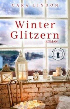 Winterglitzern / Cornwall Seasons Bd.2 - Lindon, Cara