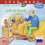 Jule ist krank / Lesemaus Bd.43
