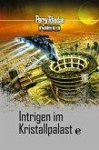 Intrigen im Kristallpalast / Perry Rhodan - Neo Platin Edition Bd.15