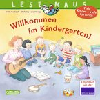 Willkommen im Kindergarten / Lesemaus Bd.126