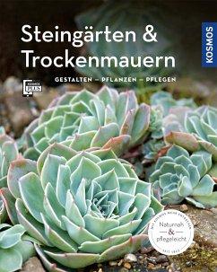 Steingärten und Trockenmauern (Mein Garten) - Beck, Angela
