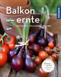 Balkonernte (Mein Garten) - Grabner, Melanie