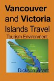 Vancouver and Victoria Islands Travel