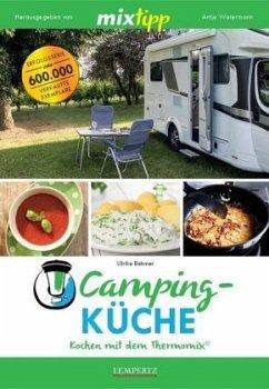mixtipp: Campingküche - Kochen mit dem Thermomix® - Behmer, Ulrike