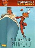 Sein Name war Ptirou / Spirou + Fantasio Spezial Bd.25