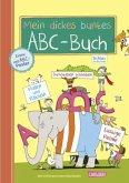 Schlau für die Schule: Mein dickes buntes ABC-Buch zum Schulanfang (mit Buchstaben-Poster)
