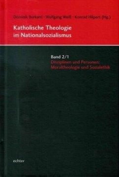 Katholische Theologie im Nationalsozialismus - Hilpert, Konrad