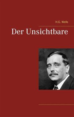 Der Unsichtbare - Wells, H. G.
