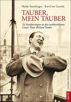 Tauber, mein Tauber, m. Audio-CD