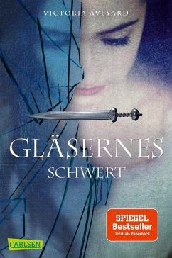 Gläsernes Schwert / Die Farben des Blutes Bd.2 - Aveyard, Victoria