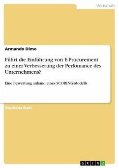 Führt die Einführung von E-Procurement zu einer Verbesserung der Perfomance des Unternehmens?