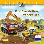 Die Baustellenfahrzeuge / Lesemaus Bd.157