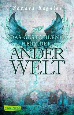 Das gestohlene Herz der Anderwelt / Pan-Trilogie Bd.2 - Regnier, Sandra